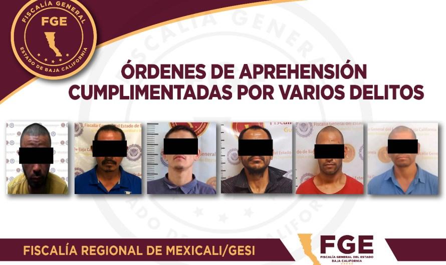 7 prófugos detenidos por la Fiscalía General del Estado en Mexicali