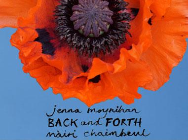 Jenna Moynihan and Mairi Chaimbeul | Back and Forth