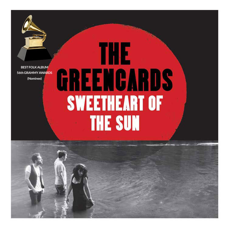 The Greencards |Sweetheart of the Sun | Bakery Mastering