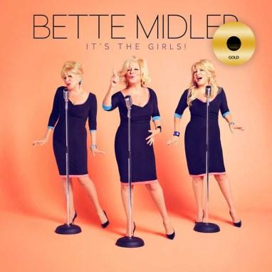 Bette Midler   It's The Girls