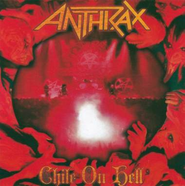 Anthrax | Chile on Hell