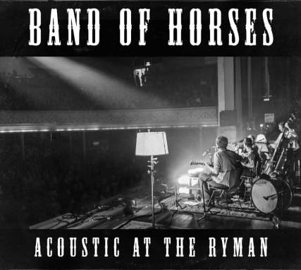 Band of Horses | Acoustic at the Ryman