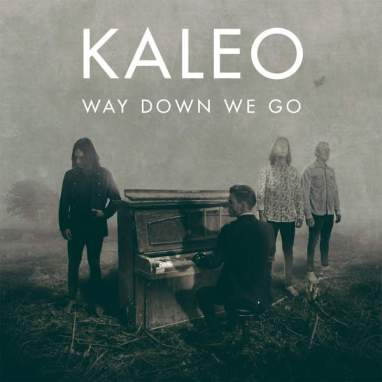 Kaleo | Way Down We Go