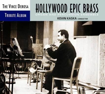 Kevin Kaska | Vince DeRosa Tribute Album: Hollywood Epic Brass