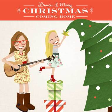 Lennon and Maisy | Christmas Coming Home