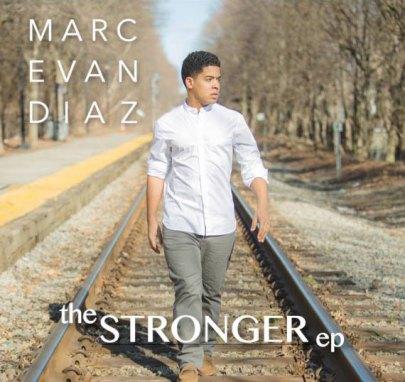 Marc Evan Diaz | The Stronger EP