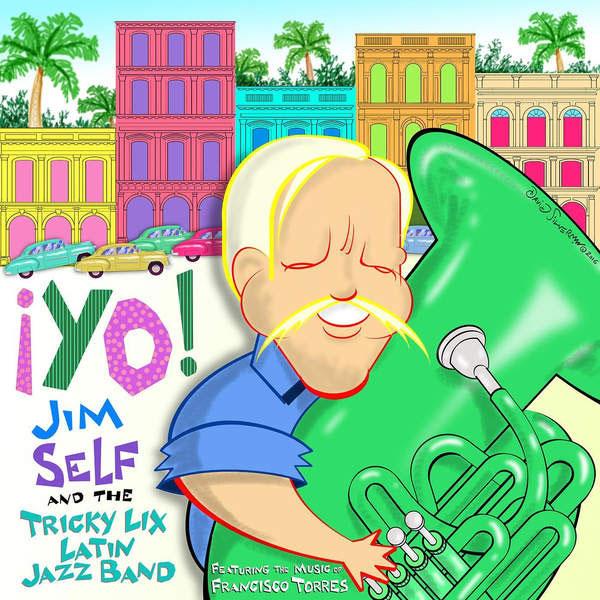 Jim Self & Tricky Lix Latin Jazz Band | ¡Yo! | Bakery Mastering
