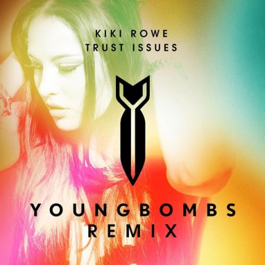 Kiki Rowe | Trust Issues (Young Bombs Remix)