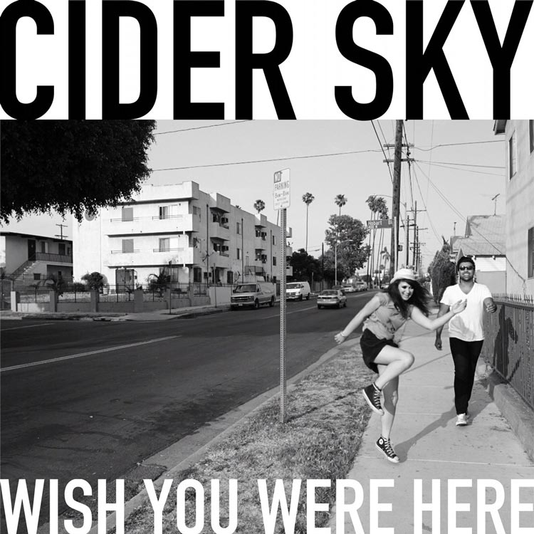 Cider Sky | Wish You Were Here | Bakery Mastering