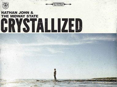 Nathan John & The Midway State | Crystallized