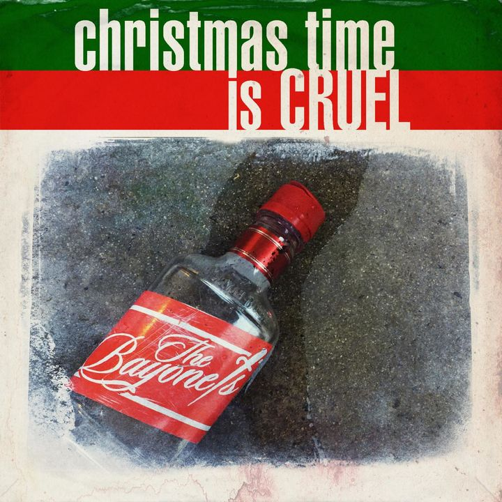 The Bayonets | Christmas Time is Cruel | Bakery Mastering