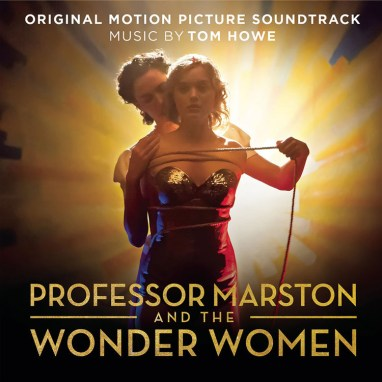 Tom Howe | Professor Marston and the Wonder Women OST