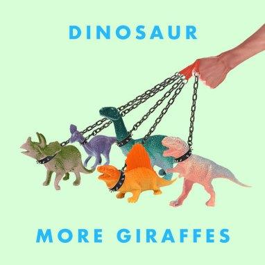 More Giraffes | Dinosaur