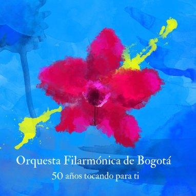 Orquesta Filarmónica de Bogotá | 50 Años Tocando para Ti