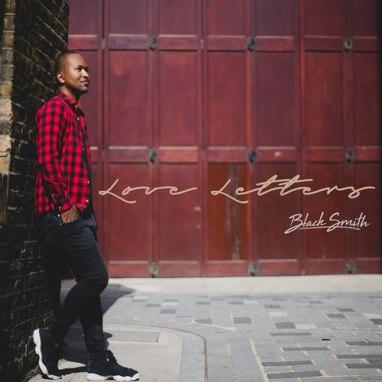 BlackSmith | Love Letters (EP)