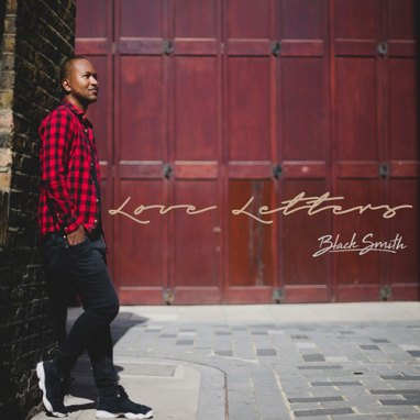 BlackSmith | Love Letters (EP)