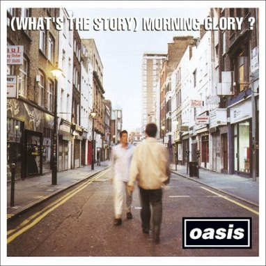 Oasis | (What's The Story) Morning Glory?