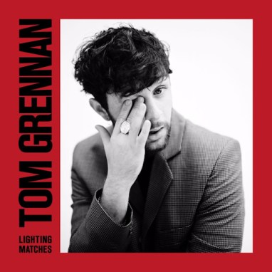 Tom Grennan | Lighting Matches