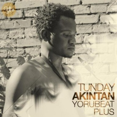 Tunday Akintan | Yorubeat Plus (Album)