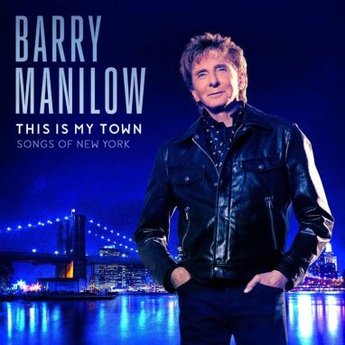 Barry Manilow | This Is My Town: Songs Of New York