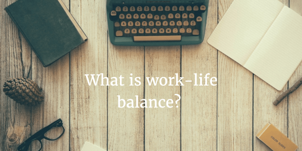 What is work–life balance? The Balance Collective definition.