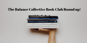 The Balance Collective Book Club Round Up