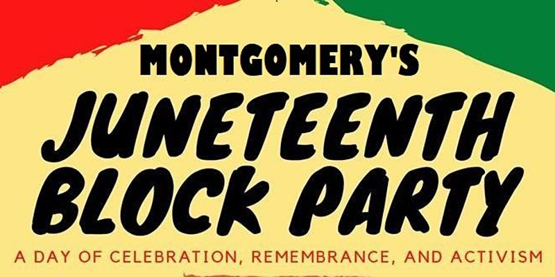 Montgomery'S Block Party For Juneteenth Promotional Poster.