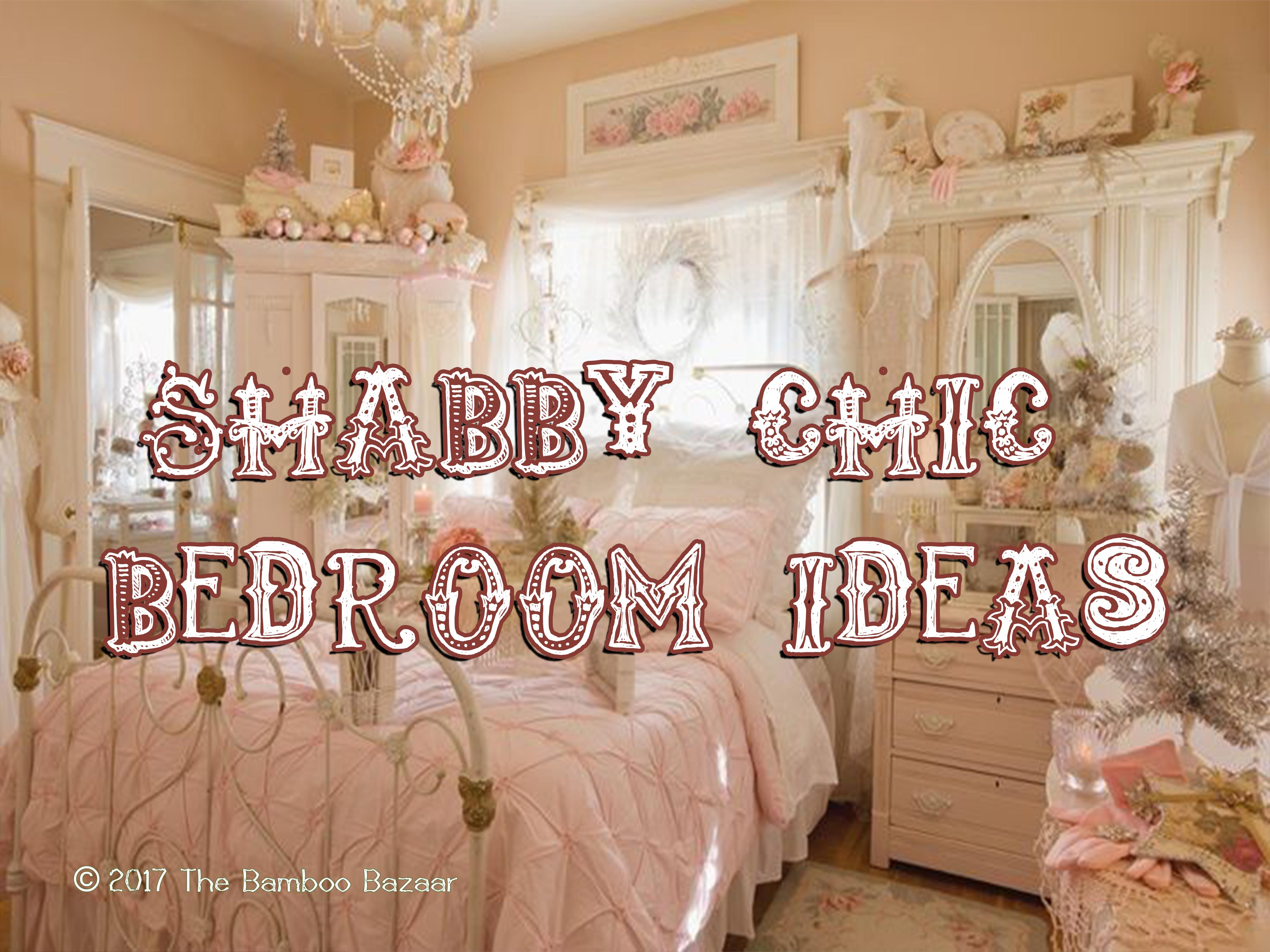 Shabby Chic Bedroom Ideas How To Transform With Vintage Style