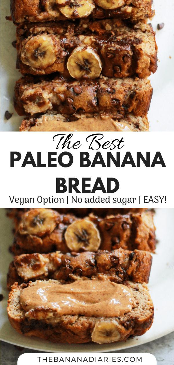 pinterest image for the best Paleo banana bread