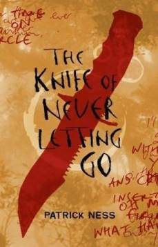 the knife of never letting go cover