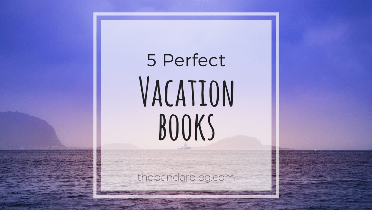 5 Perfect Vacation Books