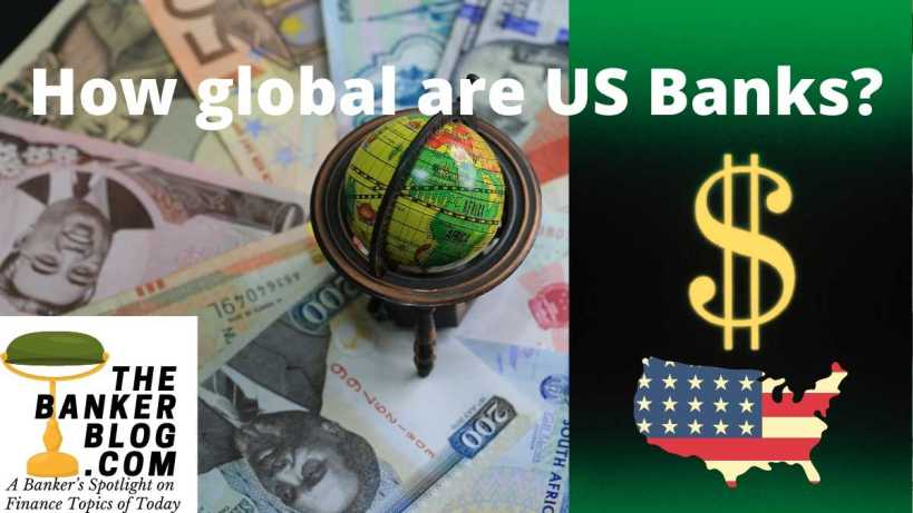 How global are US banks?