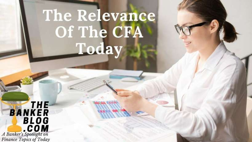 The Relevance Of The CFA Today