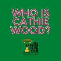 Who is Cathie Wood? — Investment and Economic Evangelist Catherine Wood, CEO of ARK-Invest