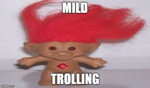 mild-trolling