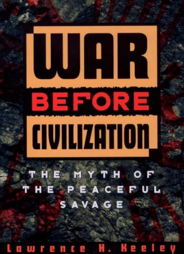 Manthropology: The War Before Civilization