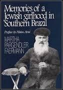 Memoirs of a Jewish Girlhood in Southern Brazil