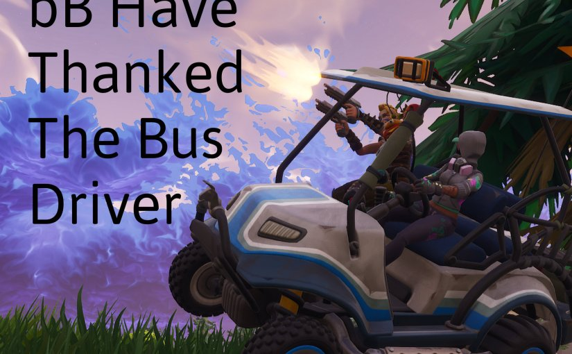 [17] The bB Have Thanked the Bus Driver