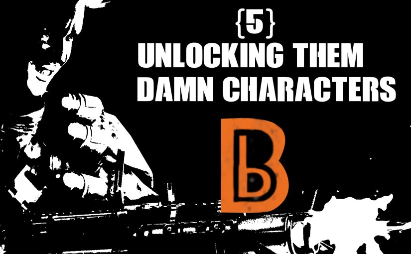 Blackout Podcast Unlocking Characters {5}