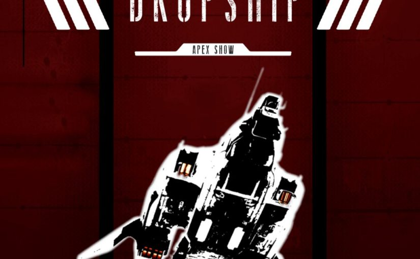 [10] Dropship Apex Legends show