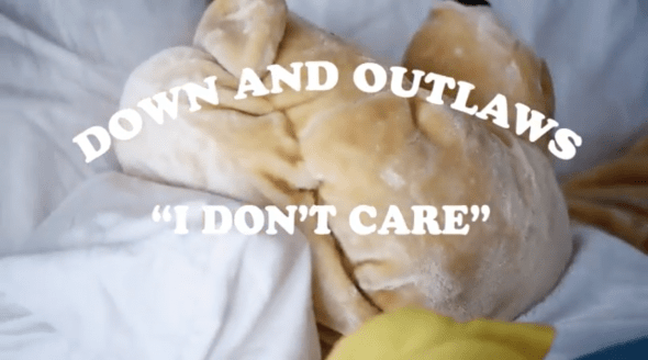 """Down and Outlaws - """"I Don't Care"""" video"""
