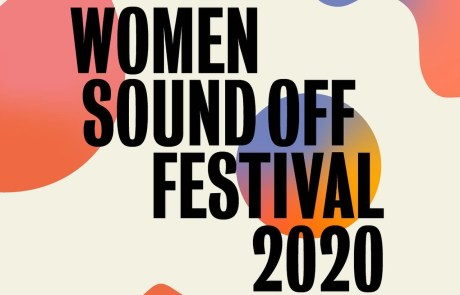 Women Sound Off Festival Is Back This April 3-5
