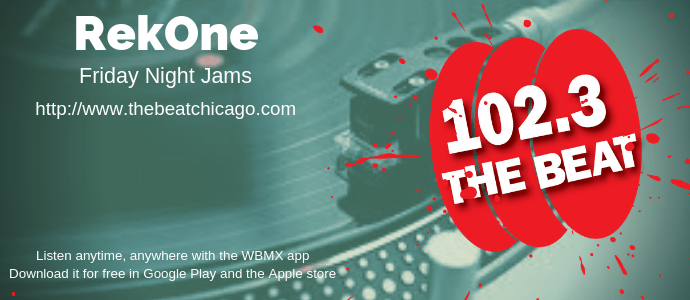 RekOne on thebeatchicago.com friday night jams
