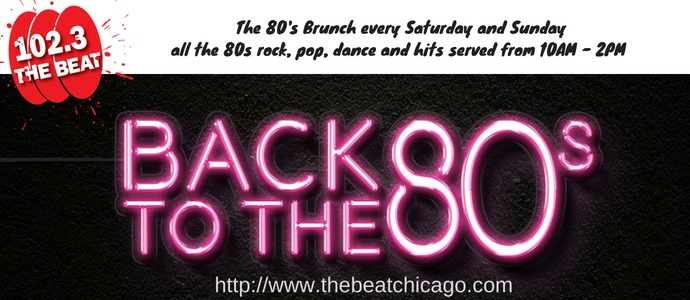 80s music on 102.3 FM The Beat Chicago's 80's Brunch