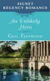 Gail Eastwood An Unlikely Hero