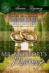 Mr Montfort's Marriage by Vonnie Hughes