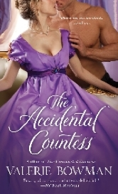Cover for The Accidental Countess by Valerie Bowman