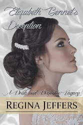 Cover image for Regina Jeffers' Elizabeth Bennet's Deception