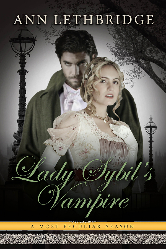 Cover image for Ann Lethbridge's Lady Sybil's Vampire