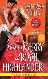 Cover image for Vanessa Kelly's How to Marry a Royal Highlander
